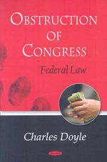Obstruction of Congress by Charles Doyle
