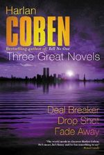 Harlan Coben: Three Great Novels by Harlan Coben