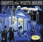Ghosts of the White House by Cheryl Harness