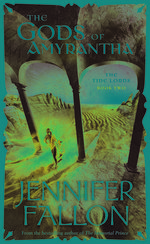 Gods of Amyrantha by Jennifer Fallon